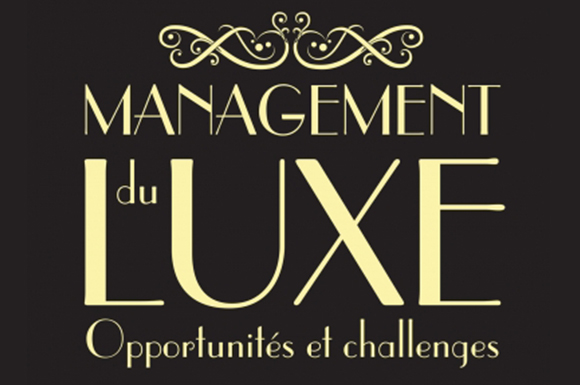 Luxury management: Opportunities and Challenges