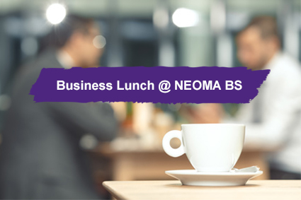 A new meeting with the businesses in our regions: NEOMA BS Business Lunches
