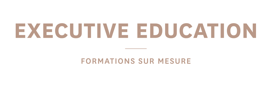 EXECUTIVE EDUCATION - Formations sur mesure