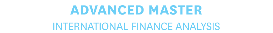 ADVANCED MASTER - International Financial Analysis